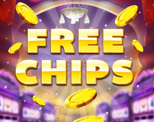 Tuesday Freebie: 55,000 Free Chips