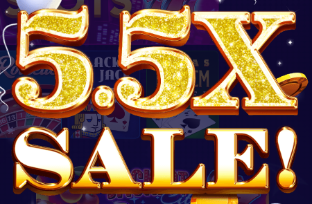 5.5X Chips & Gold Sale