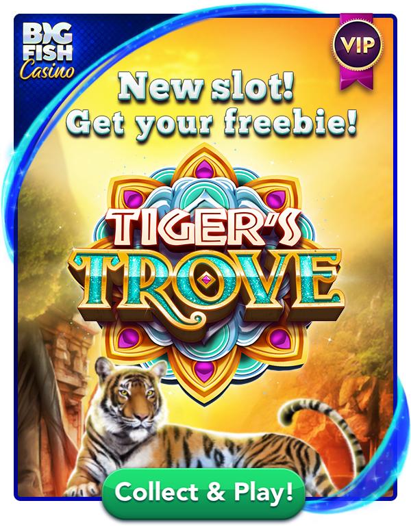 Bonus Freebie: Tiger Trove