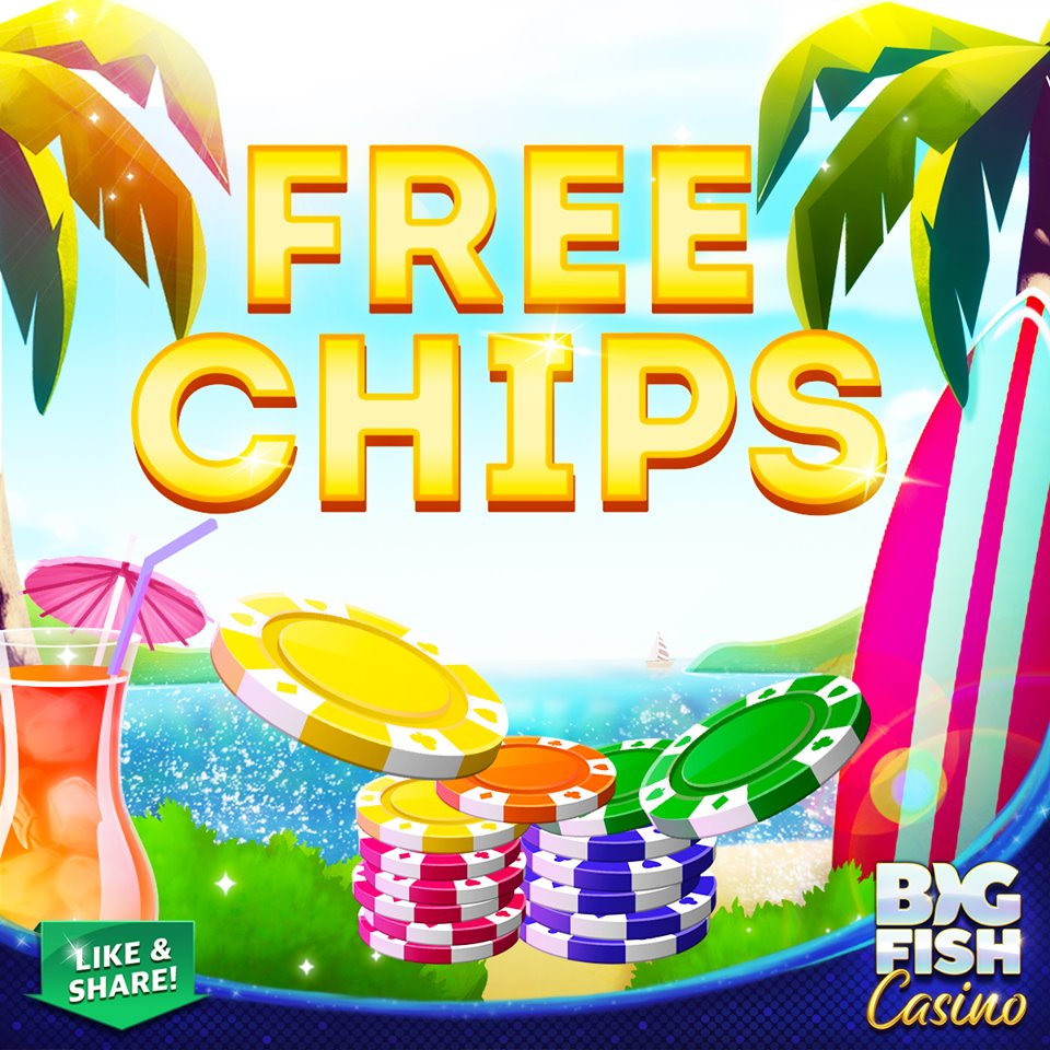 Free Chips from Big Fish Casino